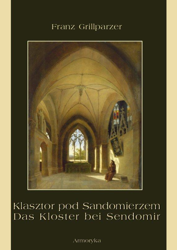 Klasztor pod Sandomierzem. Das Kloster bei Sendomir - Ebook (Książka na Kindle) do pobrania w formacie MOBI