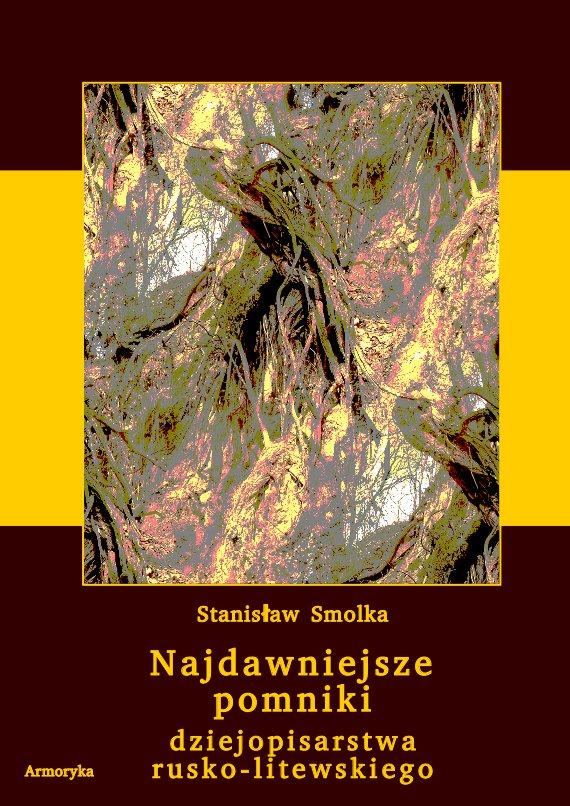 Najdawniejsze pomniki dziejopisarstwa rusko-litewskiego - Ebook (Książka PDF) do pobrania w formacie PDF
