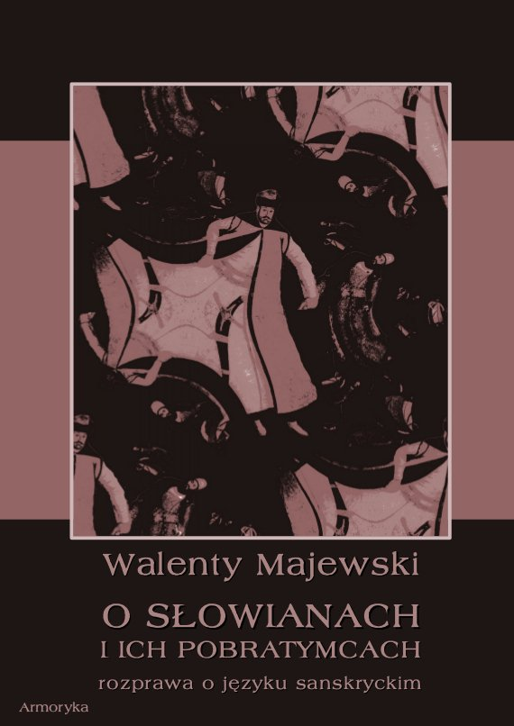 O Słowianach i ich pobratymcach. Rozprawa o języku sanskryckim - Ebook (Książka PDF) do pobrania w formacie PDF