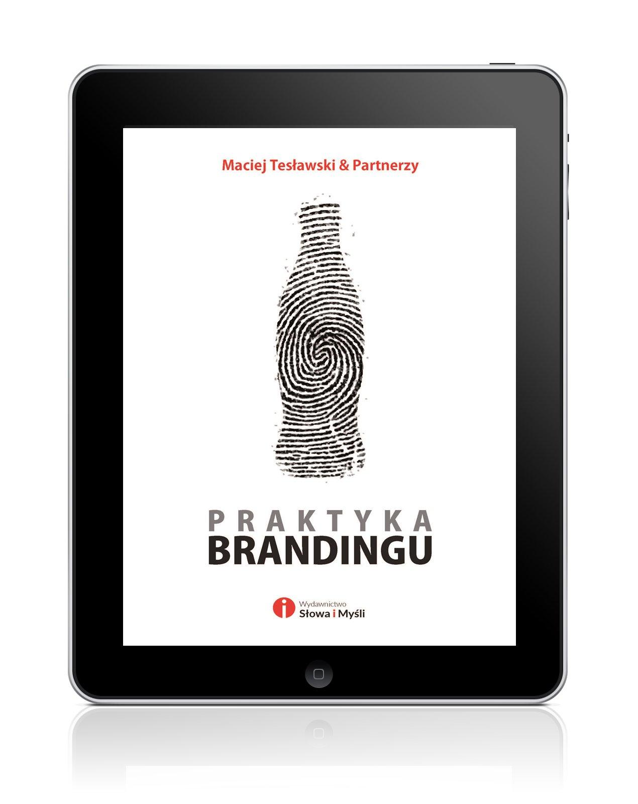 Praktyka brandingu - Ebook (Książka EPUB) do pobrania w formacie EPUB