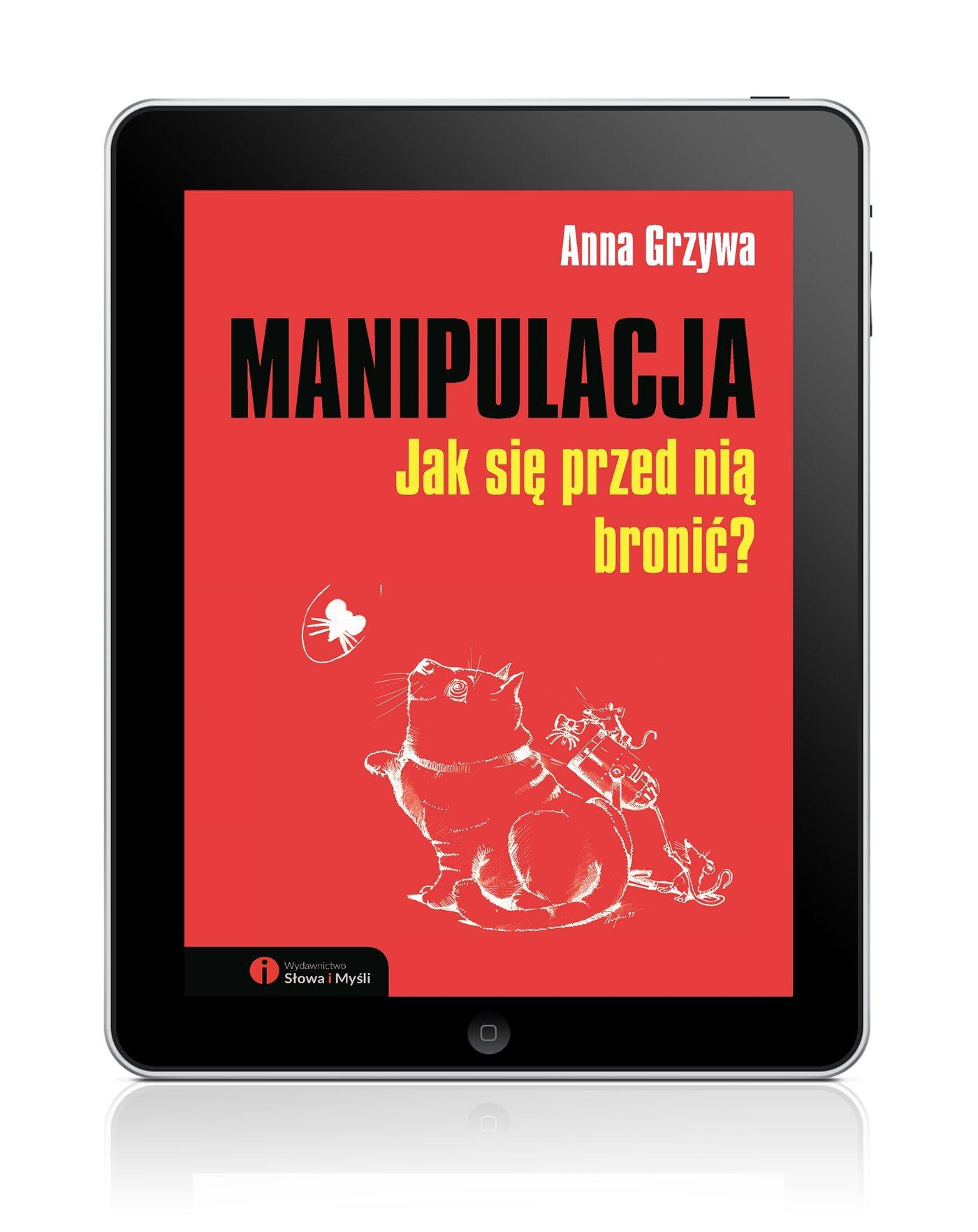 Manipulacja. Jak się przed nią bronić? - Ebook (Książka EPUB) do pobrania w formacie EPUB