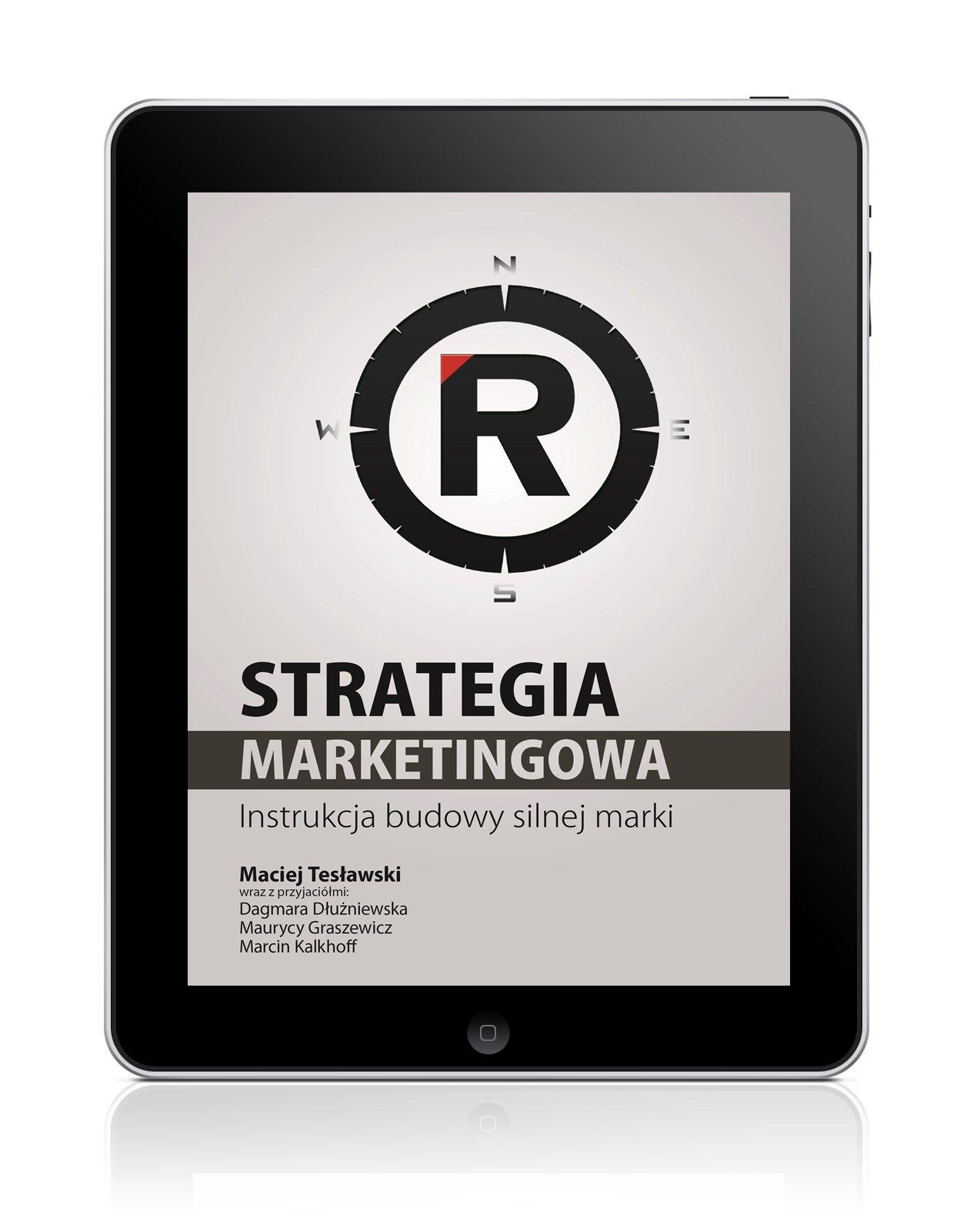 Strategia marketingowa. Instrukcja budowy silnej marki - Ebook (Książka na Kindle) do pobrania w formacie MOBI