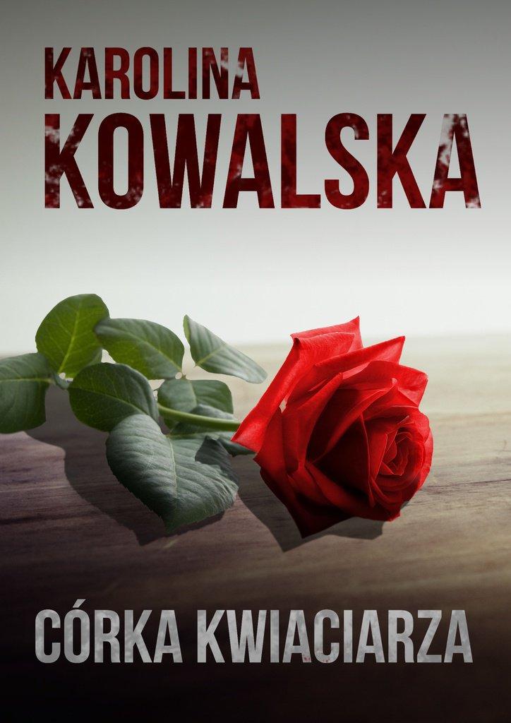 Córka kwiaciarza - Ebook (Książka na Kindle) do pobrania w formacie MOBI