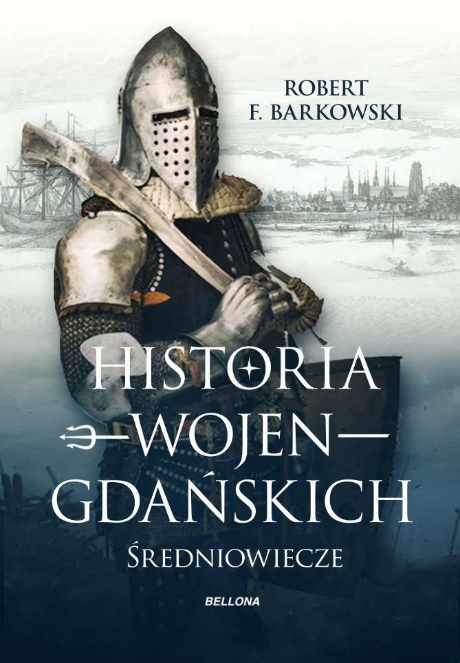 Historia wojen gdańskich - Ebook (Książka EPUB) do pobrania w formacie EPUB