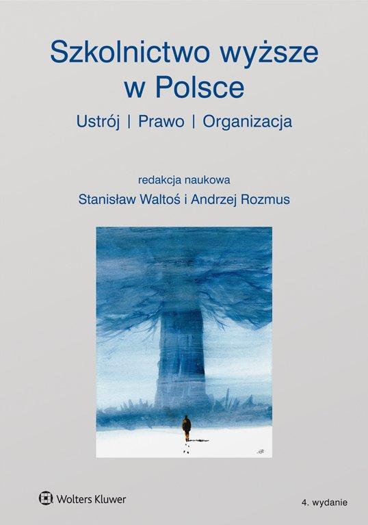 Szkolnictwo wyższe w Polsce. Ustrój, prawo, organizacja - Ebook (Książka EPUB) do pobrania w formacie EPUB