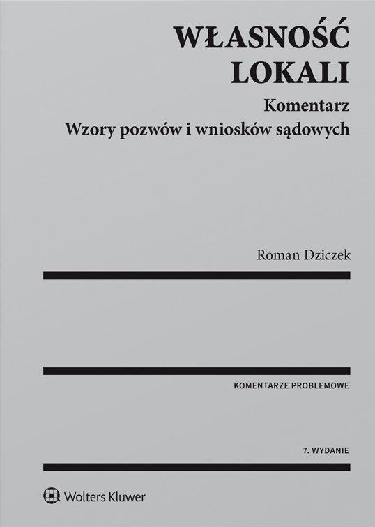 Własność lokali. Komentarz. Wzory pozwów i wniosków sądowych - Ebook (Książka PDF) do pobrania w formacie PDF