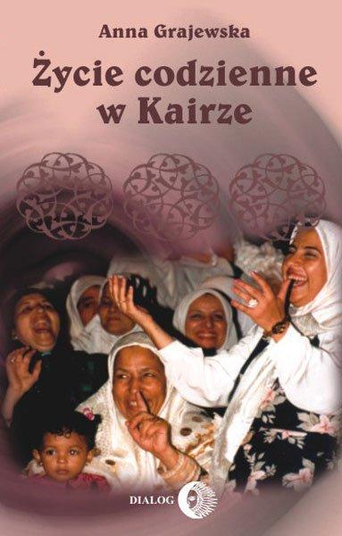 Życie codzienne w Kairze - Ebook (Książka na Kindle) do pobrania w formacie MOBI