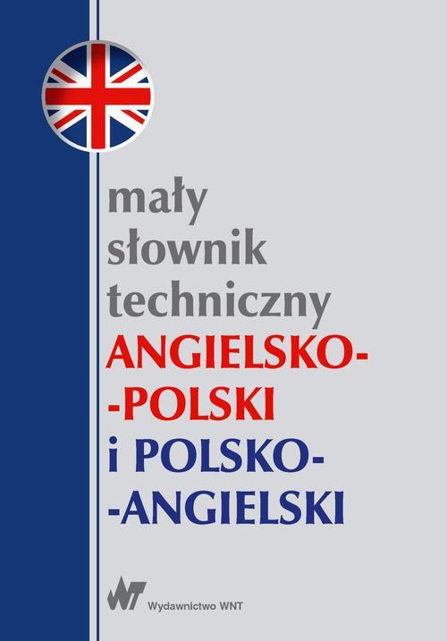 Mały słownik techniczny angielsko-polski i polsko-angielski - Ebook (Książka PDF) do pobrania w formacie PDF