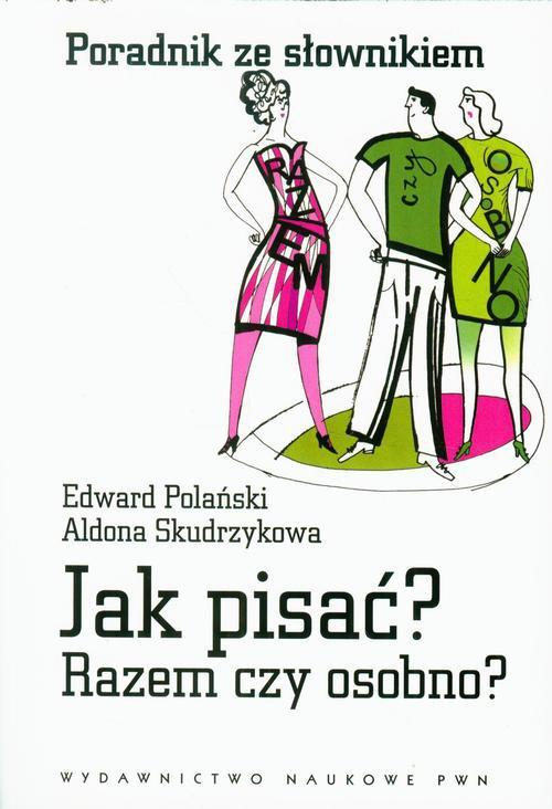 Jak pisać? Razem czy osobno? - Ebook (Książka na Kindle) do pobrania w formacie MOBI