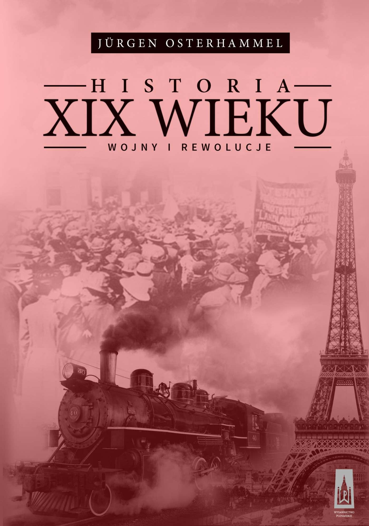 Historia XIX wieku. Wojny i rewolucje - Ebook (Książka EPUB) do pobrania w formacie EPUB
