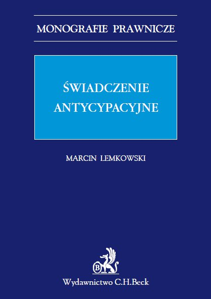 Świadczenie antycypacyjne - Ebook (Książka PDF) do pobrania w formacie PDF