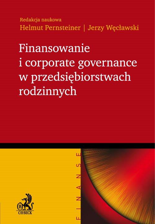 Finansowanie i corporate governance w przedsiębiorstwach rodzinnych - Ebook (Książka PDF) do pobrania w formacie PDF