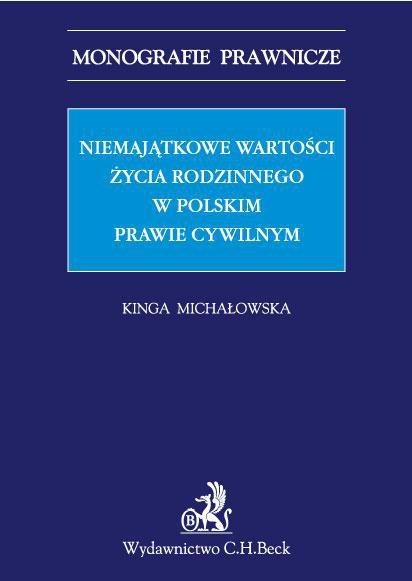 Niemajątkowe wartości życia rodzinnego w polskim prawie cywilnym - Ebook (Książka PDF) do pobrania w formacie PDF