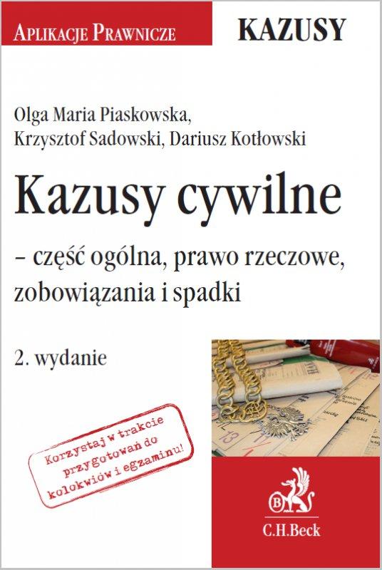 Kazusy cywilne - część ogólna prawo rzeczowe zobowiązania i spadki. Wydanie 2 - Ebook (Książka PDF) do pobrania w formacie PDF
