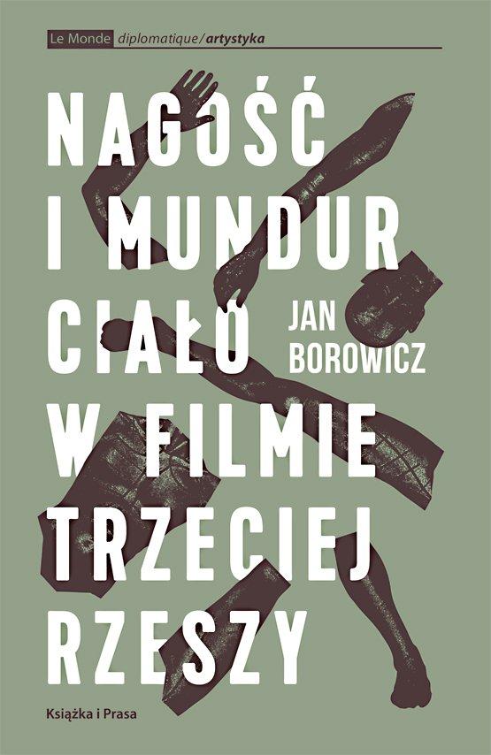 Nagość i mundur. Ciało w filmie Trzeciej Rzeszy - Ebook (Książka na Kindle) do pobrania w formacie MOBI