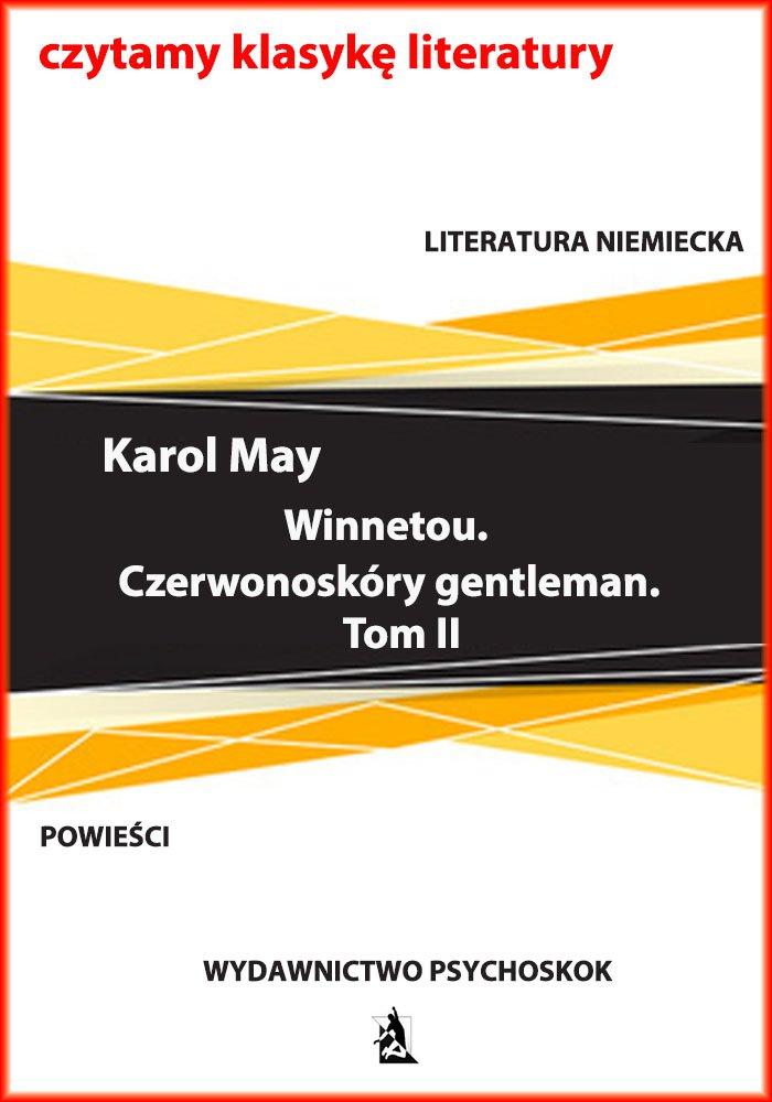 Winnetou. Czerwonoskóry gentleman. Tom II - Ebook (Książka na Kindle) do pobrania w formacie MOBI