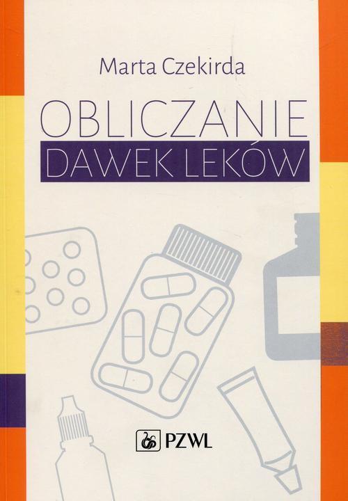 Obliczanie dawek leków - Ebook (Książka na Kindle) do pobrania w formacie MOBI