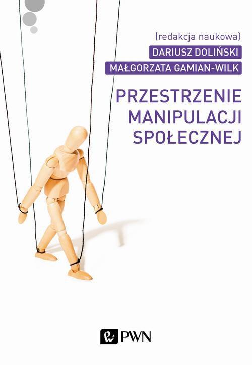 Przestrzenie manipulacji społecznej - Ebook (Książka EPUB) do pobrania w formacie EPUB