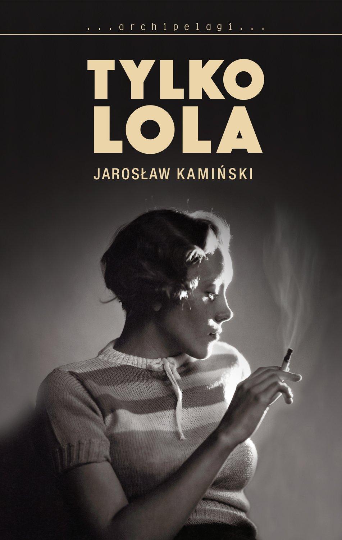 Tylko Lola - Ebook (Książka EPUB) do pobrania w formacie EPUB