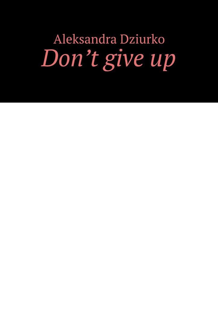 Don't giveup - Ebook (Książka na Kindle) do pobrania w formacie MOBI