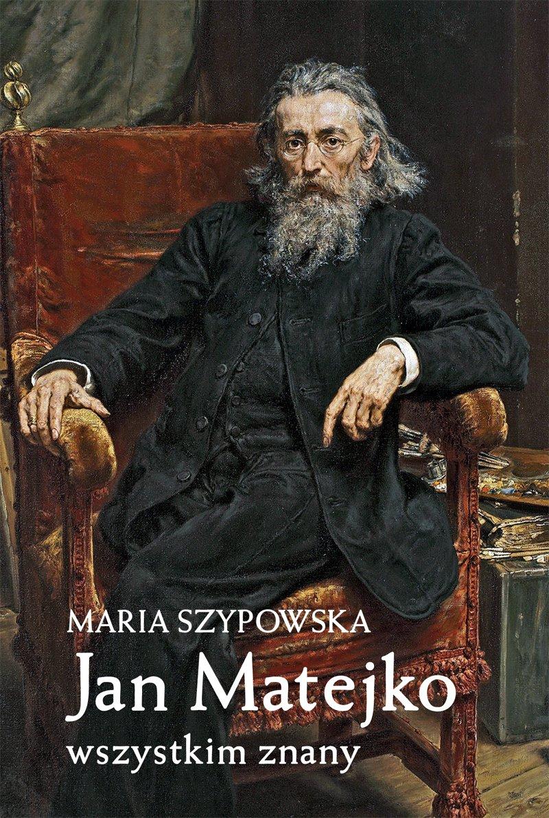 Jan Matejko wszystkim znany - Ebook (Książka na Kindle) do pobrania w formacie MOBI