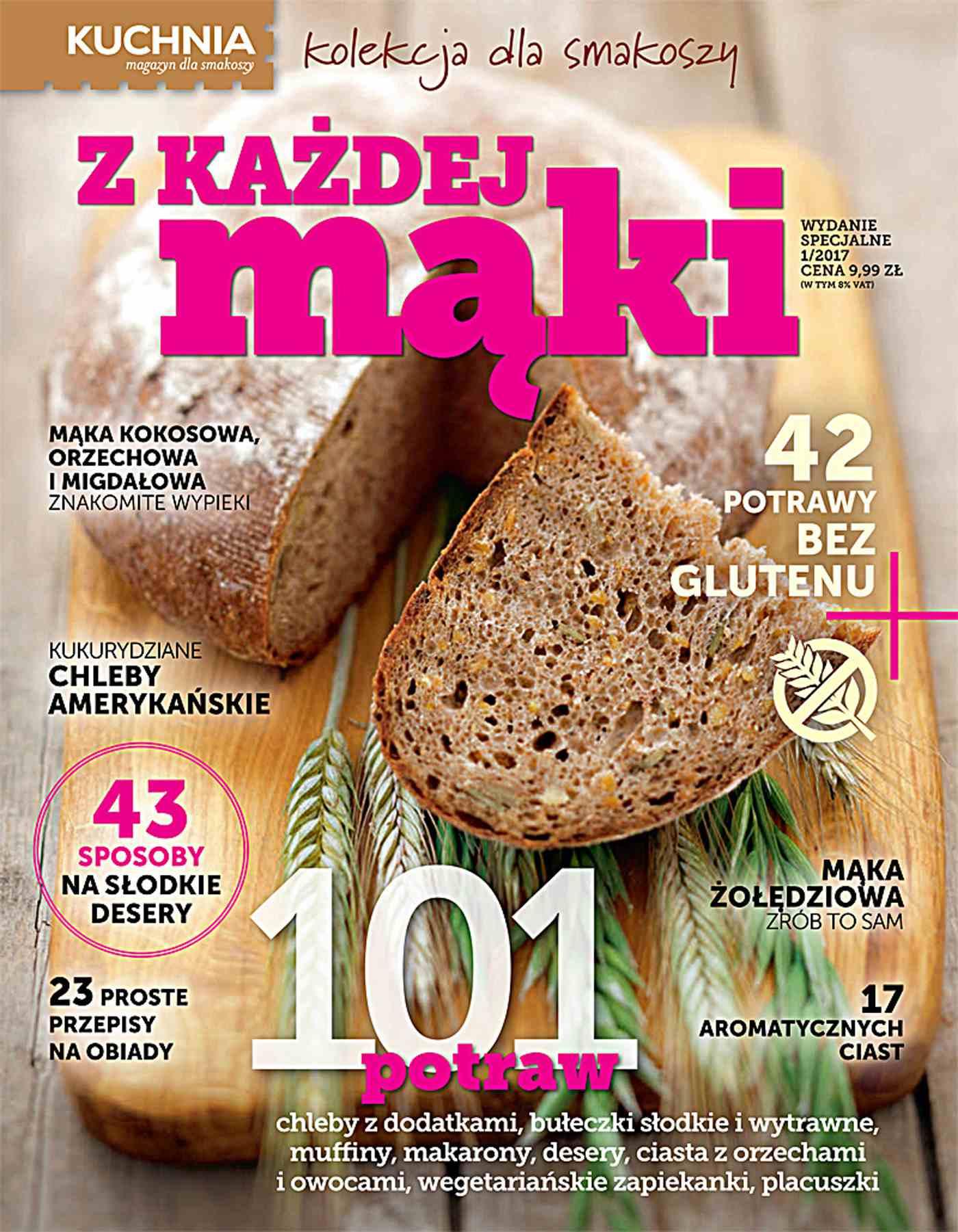 Kuchnia. Kolekcja dla smakoszy. Z każdej mąki - Ebook (Książka PDF) do pobrania w formacie PDF