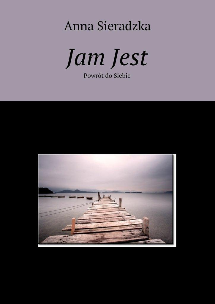 Jam Jest - Ebook (Książka na Kindle) do pobrania w formacie MOBI