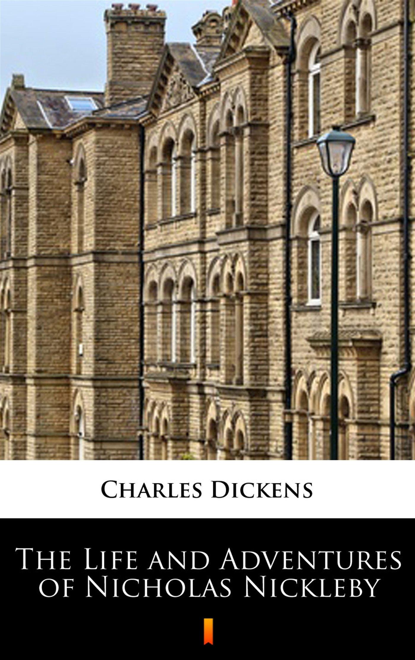 The Life and Adventures of Nicholas Nickleby - Ebook (Książka EPUB) do pobrania w formacie EPUB
