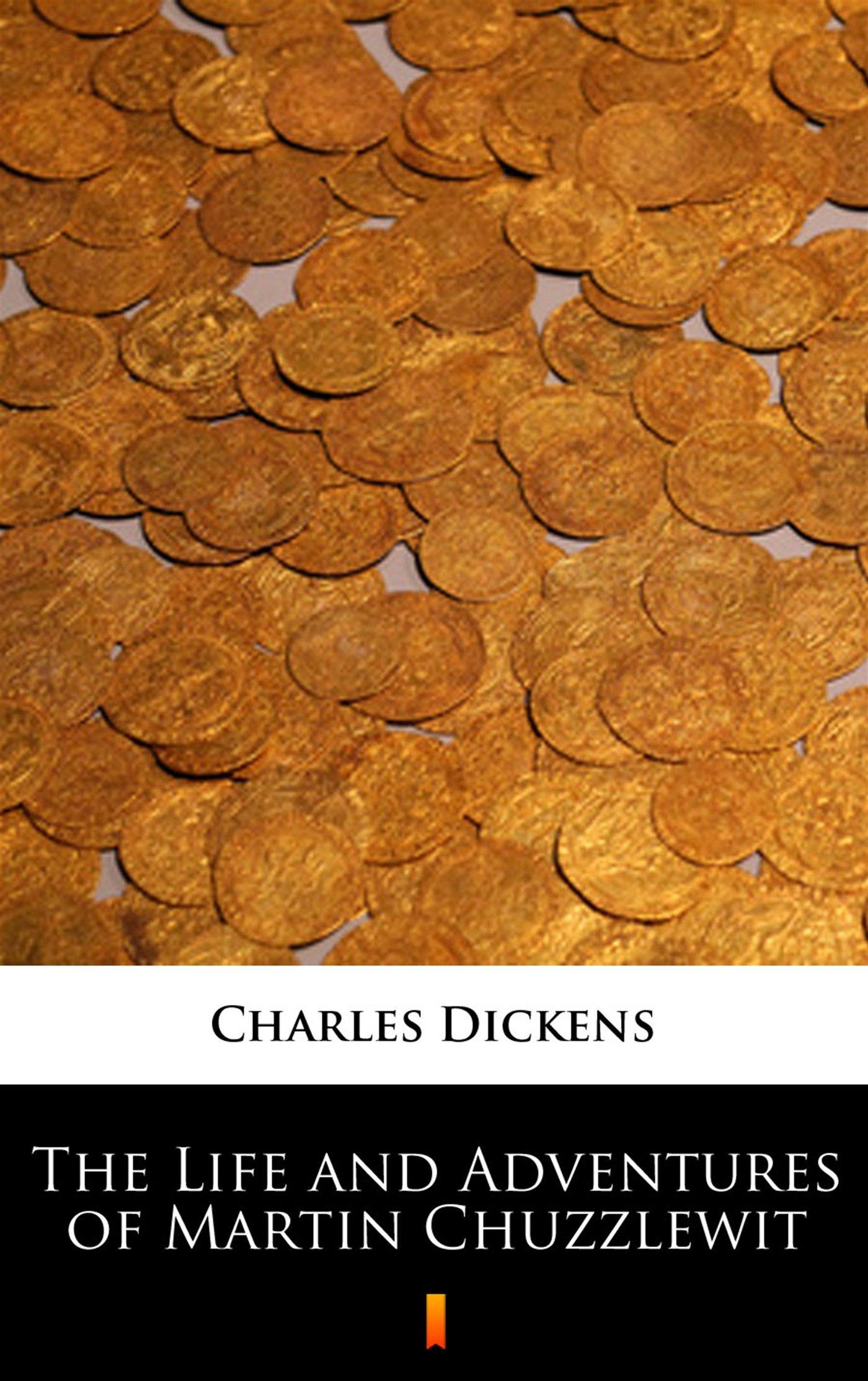 The Life and Adventures of Martin Chuzzlewit - Ebook (Książka na Kindle) do pobrania w formacie MOBI