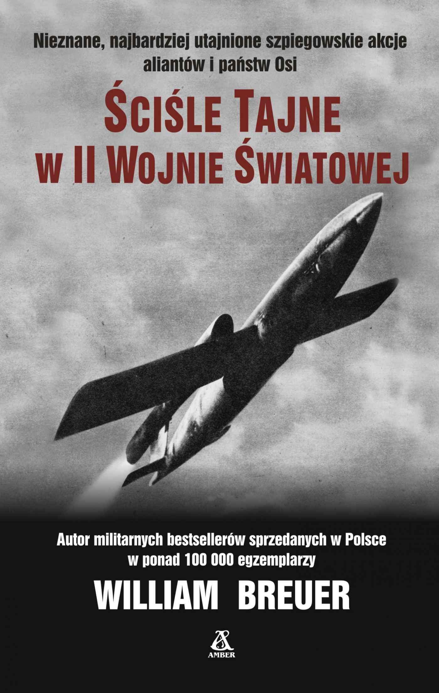 Ściśle tajne w II wojnie światowej - Ebook (Książka EPUB) do pobrania w formacie EPUB