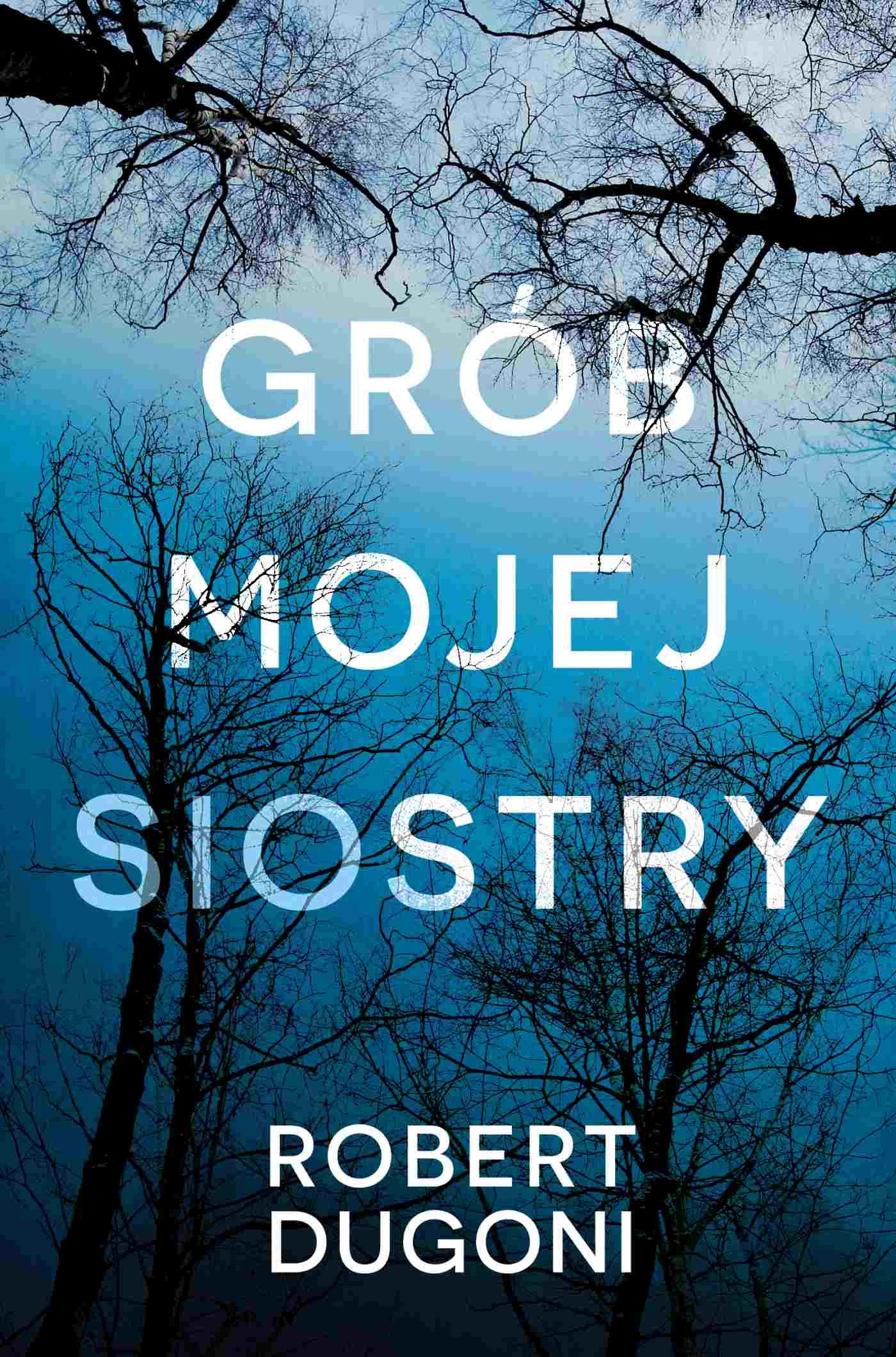 Grób mojej siostry - Ebook (Książka na Kindle) do pobrania w formacie MOBI
