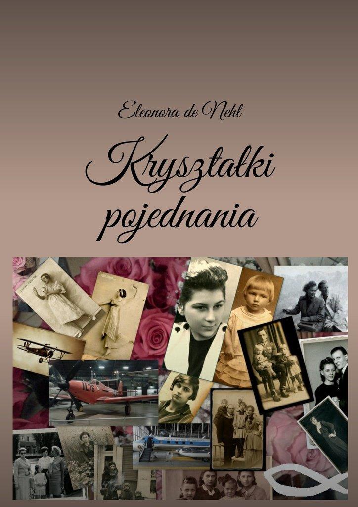 Kryształki pojednania - Ebook (Książka na Kindle) do pobrania w formacie MOBI