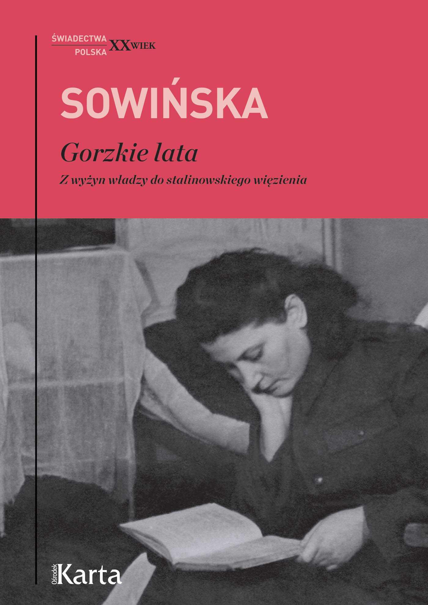 Gorzkie lata. Z wyżyn władzy do stalinowskiego więzienia - Ebook (Książka EPUB) do pobrania w formacie EPUB