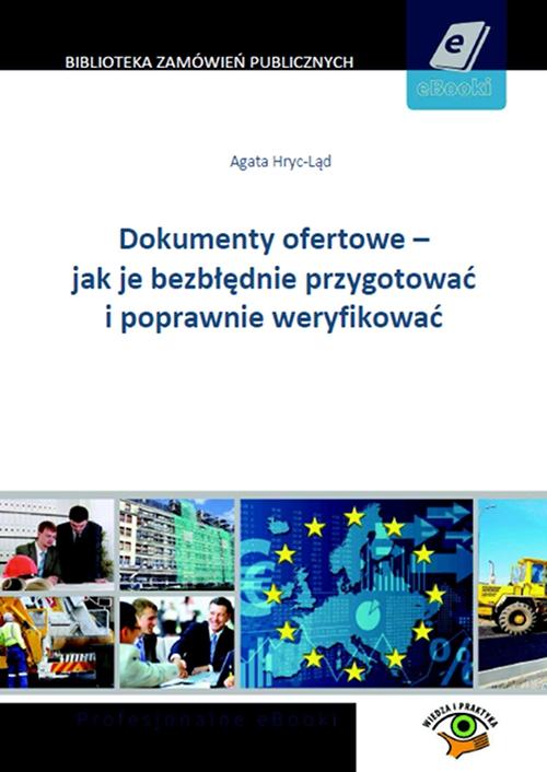 Dokumenty ofertowe - jak je bezbłędnie przygotować i poprawnie ofertować - Ebook (Książka PDF) do pobrania w formacie PDF