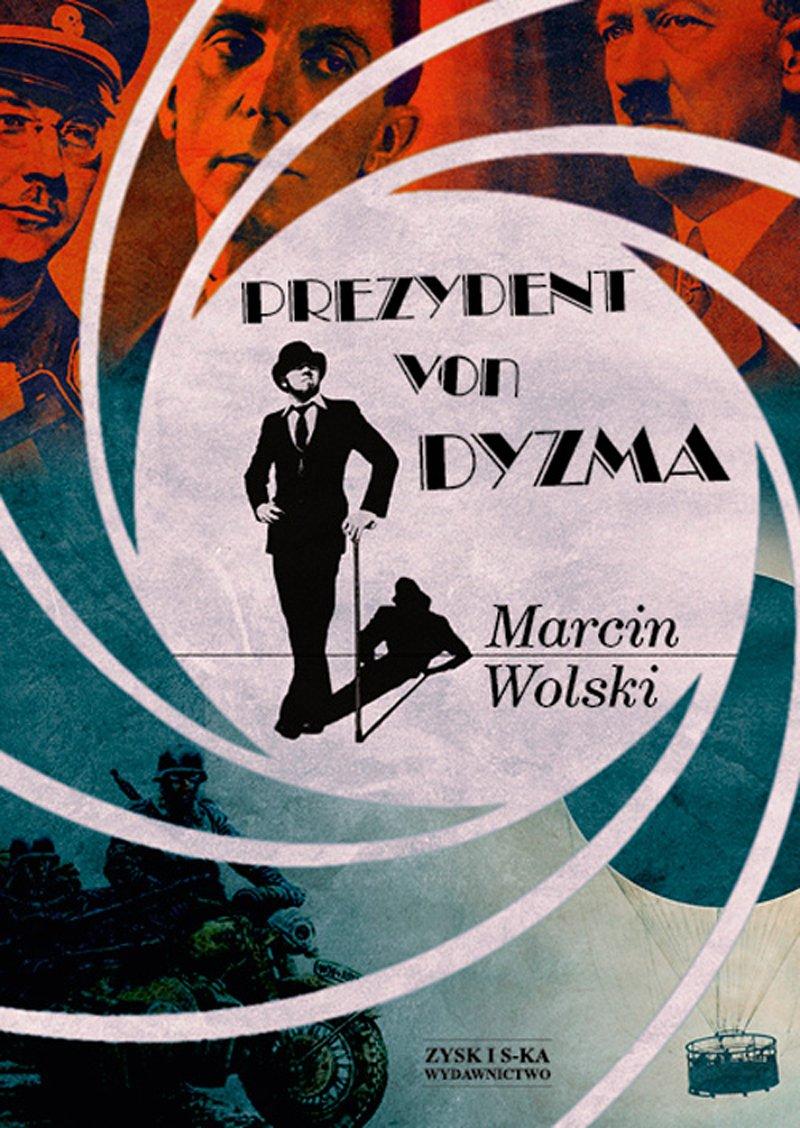 Prezydent von Dyzma - Ebook (Książka EPUB) do pobrania w formacie EPUB