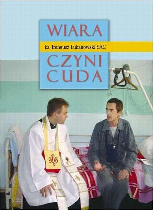 Wiara czyni cuda cz. 1 - Ebook (Książka na Kindle) do pobrania w formacie MOBI