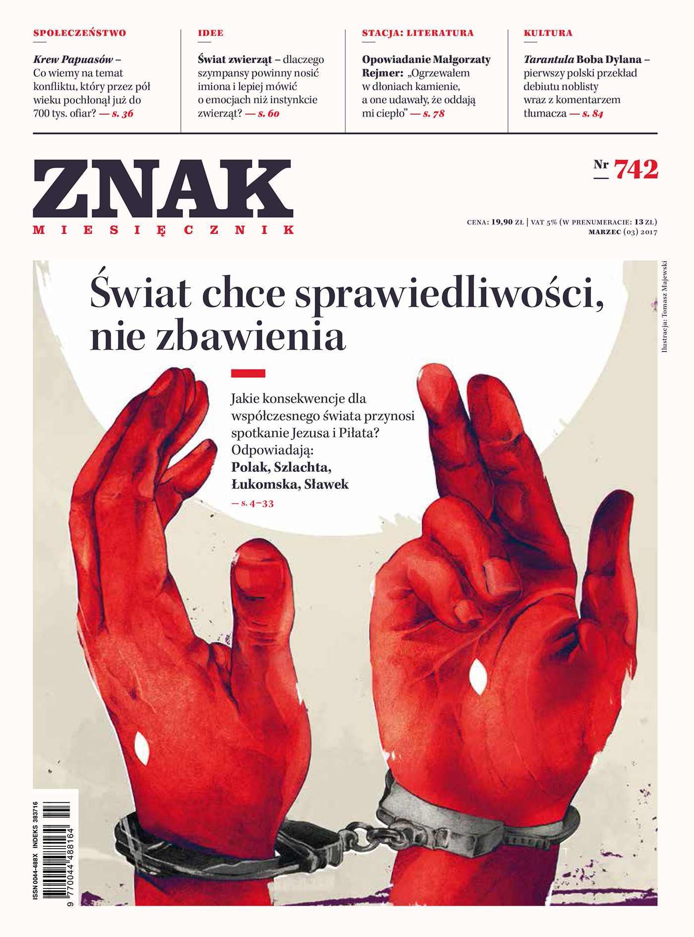Miesięcznik Znak nr 742: Świat chce sprawiedliwości, nie zbawienia - Ebook (Książka EPUB) do pobrania w formacie EPUB