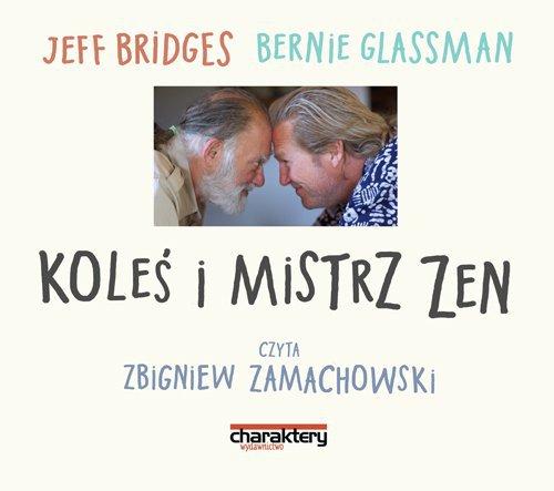 Koleś i mistrz zen - Audiobook (Książka audio MP3) do pobrania w całości w archiwum ZIP
