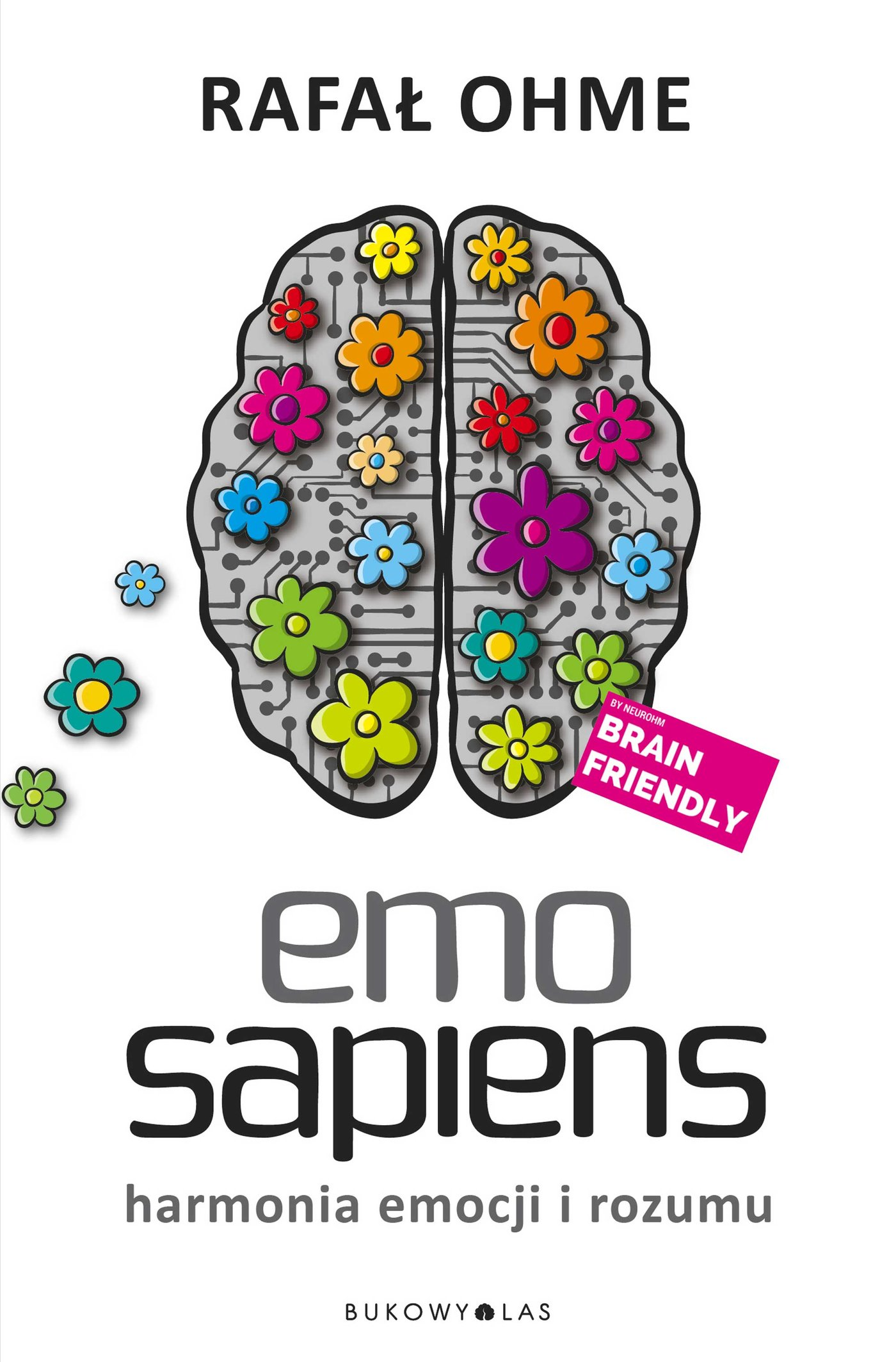 Emo Sapiens. Harmonia emocji i rozumu - Ebook (Książka EPUB) do pobrania w formacie EPUB