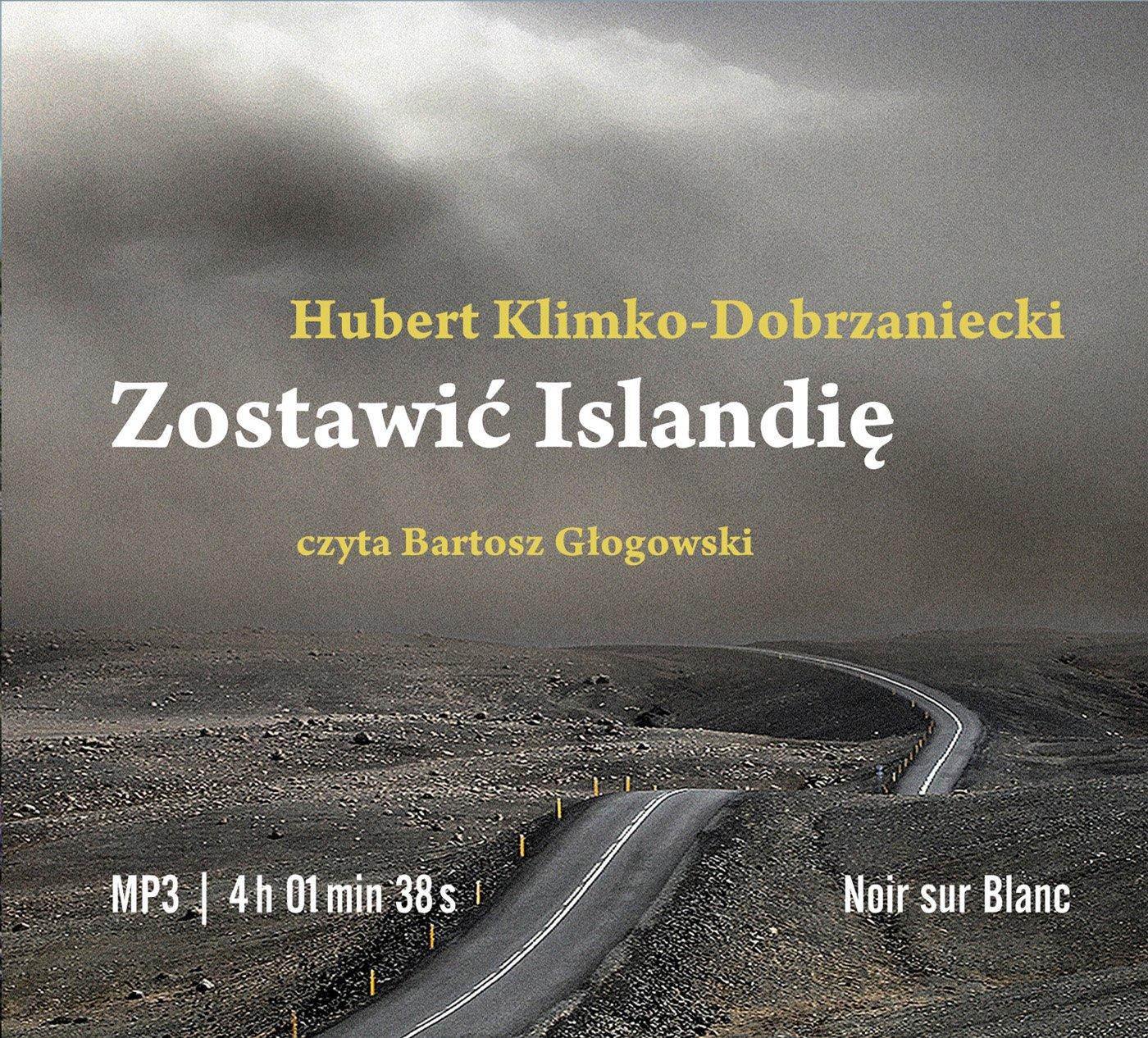 Zostawić Islandię - Audiobook (Książka audio MP3) do pobrania w całości w archiwum ZIP