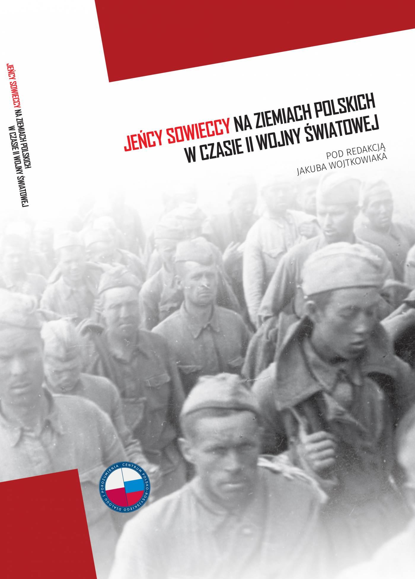 Jeńcy sowieccy na ziemiach polskich w czasie II wojny światowej - Ebook (Książka na Kindle) do pobrania w formacie MOBI