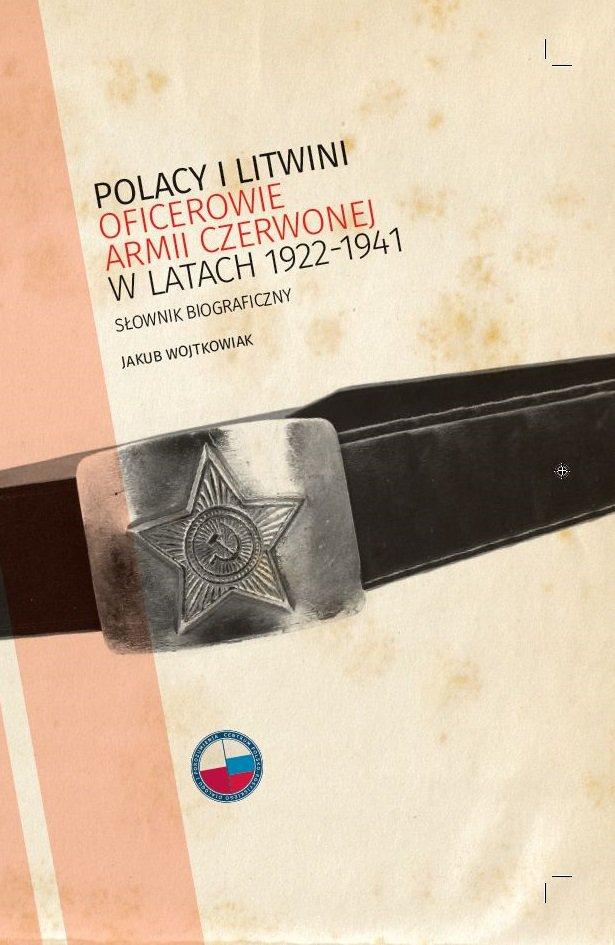 Polacy i Litwini. Oficerowie Armii Czerwonej w latach 1922–1941 - Ebook (Książka na Kindle) do pobrania w formacie MOBI