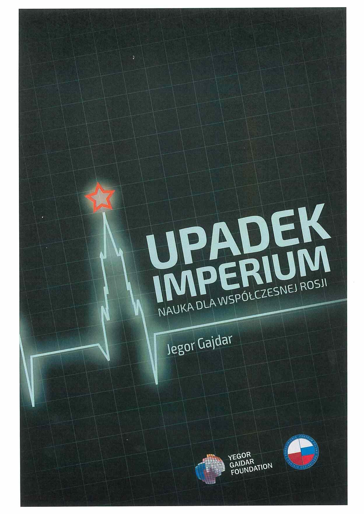 Upadek imperium. Nauka dla współczesnej Rosji - Ebook (Książka EPUB) do pobrania w formacie EPUB