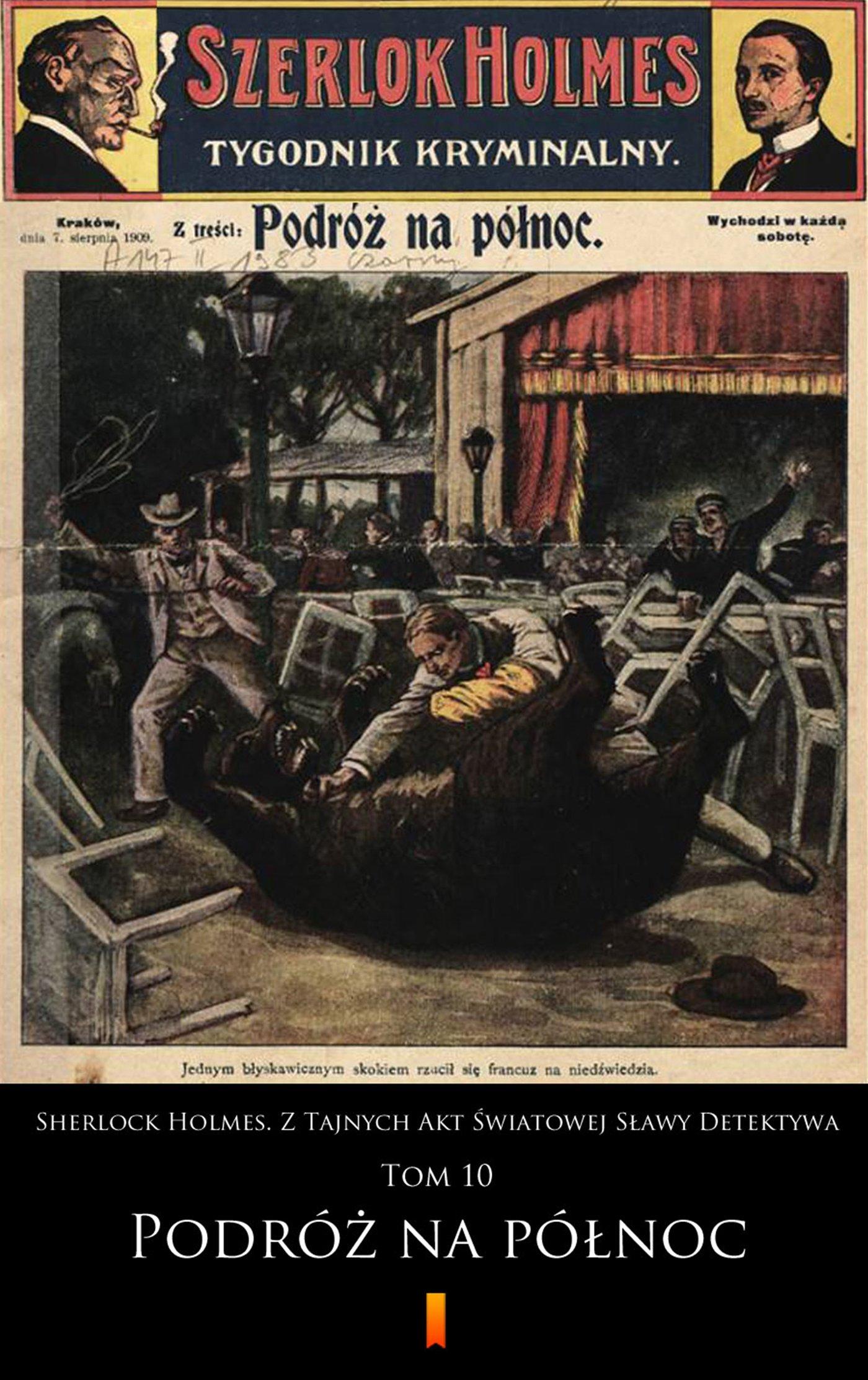 Sherlock Holmes. Z Tajnych Akt Światowej Sławy Detektywa. Tom 10 - Ebook (Książka EPUB) do pobrania w formacie EPUB