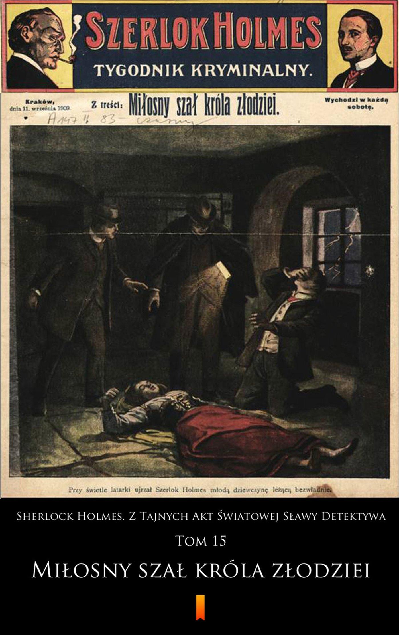 Sherlock Holmes. Z Tajnych Akt Światowej Sławy Detektywa. Tom 15 - Ebook (Książka EPUB) do pobrania w formacie EPUB