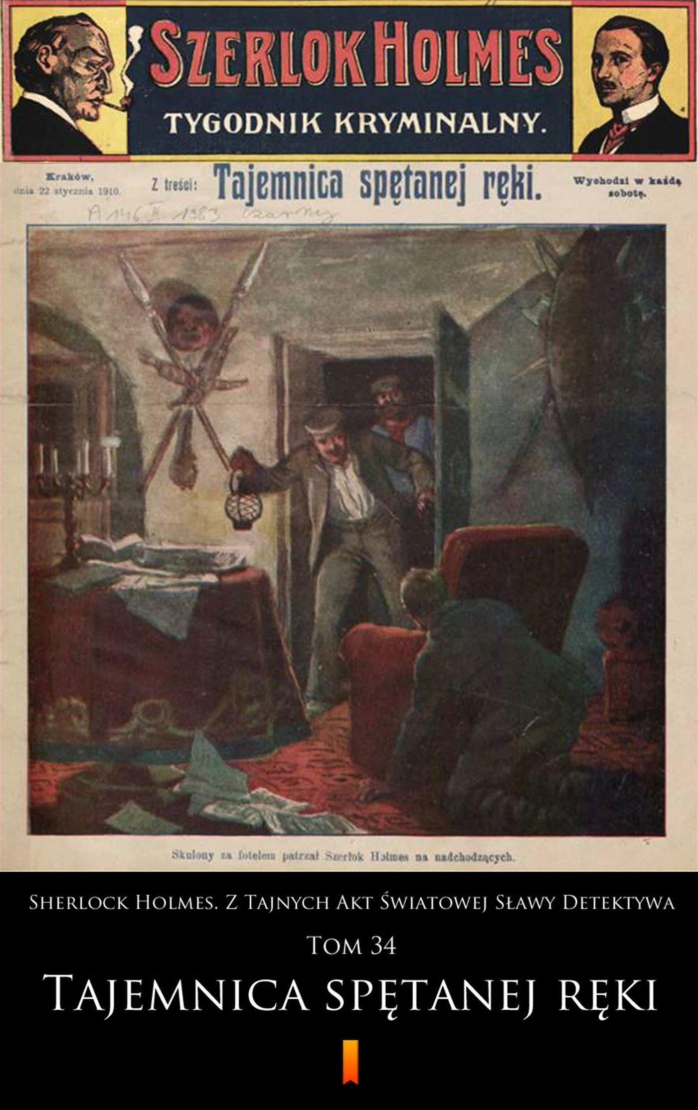Sherlock Holmes. Z Tajnych Akt Światowej Sławy Detektywa. Tom 34 - Ebook (Książka EPUB) do pobrania w formacie EPUB