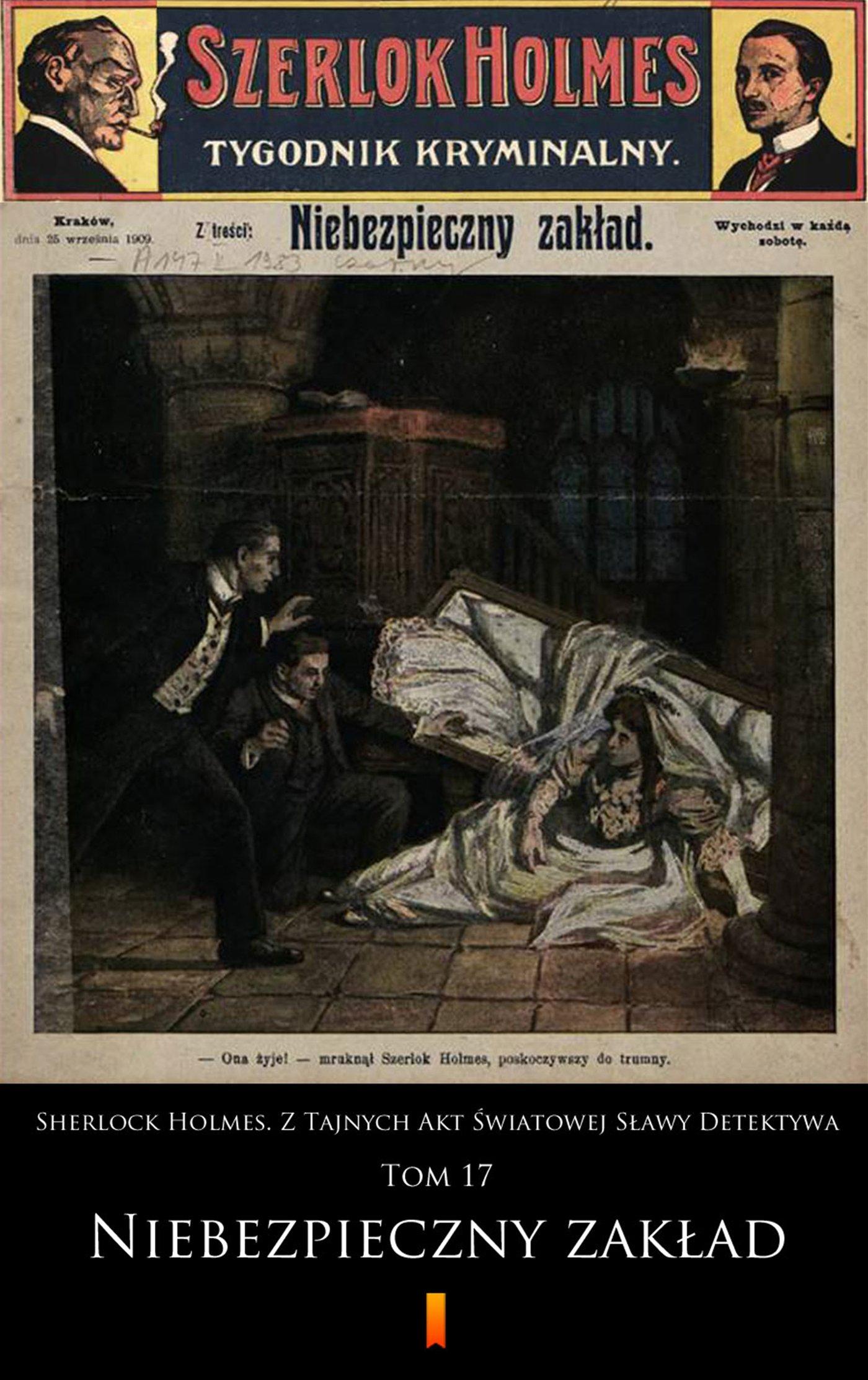 Sherlock Holmes. Z Tajnych Akt Światowej Sławy Detektywa. Tom 17 - Ebook (Książka EPUB) do pobrania w formacie EPUB
