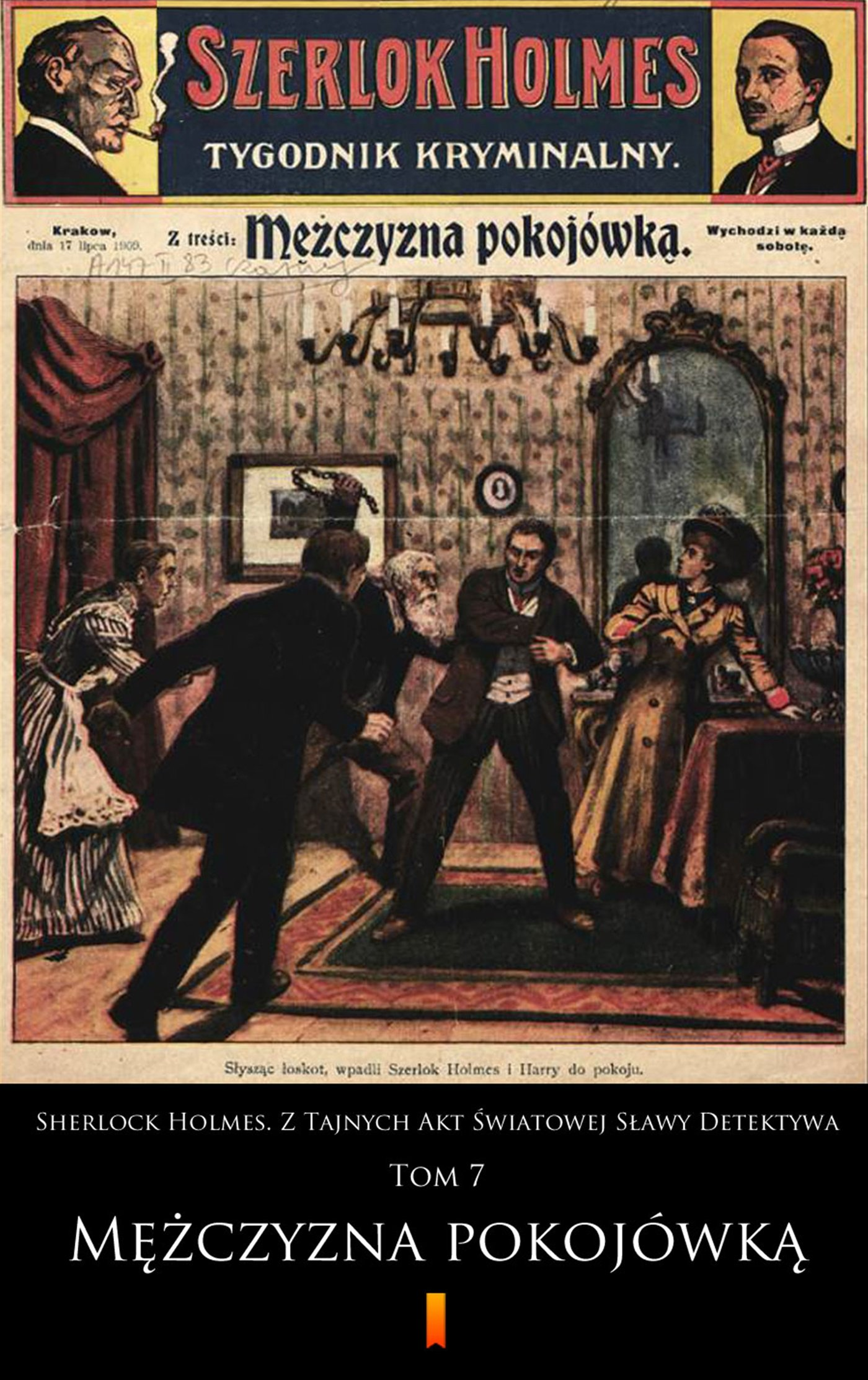 Sherlock Holmes. Z Tajnych Akt Światowej Sławy Detektywa. Tom 7 - Ebook (Książka na Kindle) do pobrania w formacie MOBI