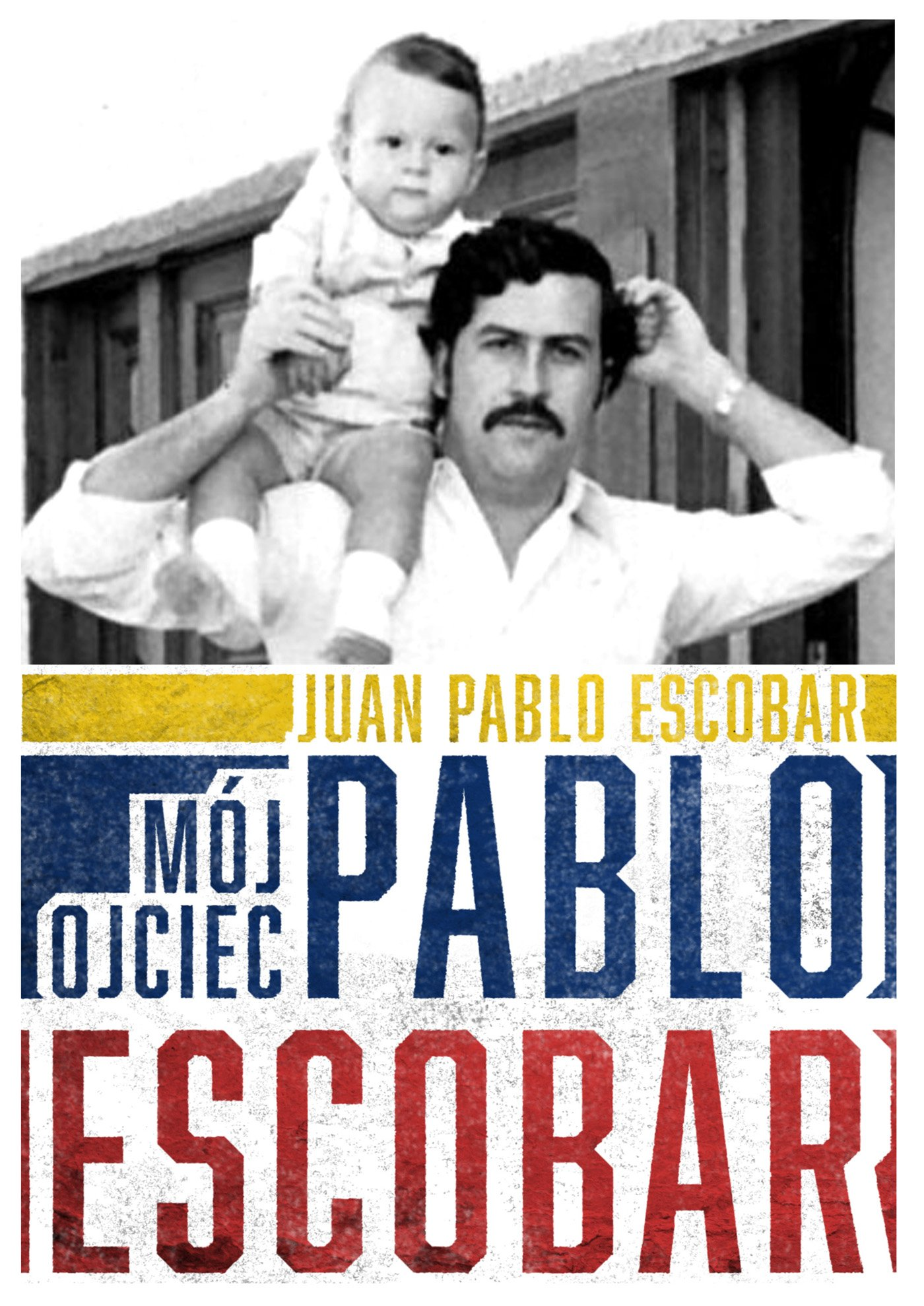Mój ojciec Pablo Escobar - Ebook (Książka EPUB) do pobrania w formacie EPUB