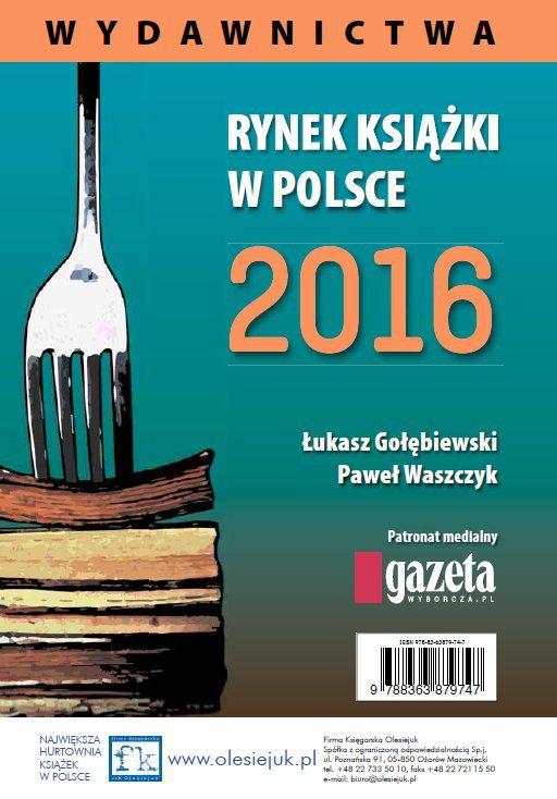 Rynek książki w Polsce 2016. Wydawnictwa - Ebook (Książka PDF) do pobrania w formacie PDF